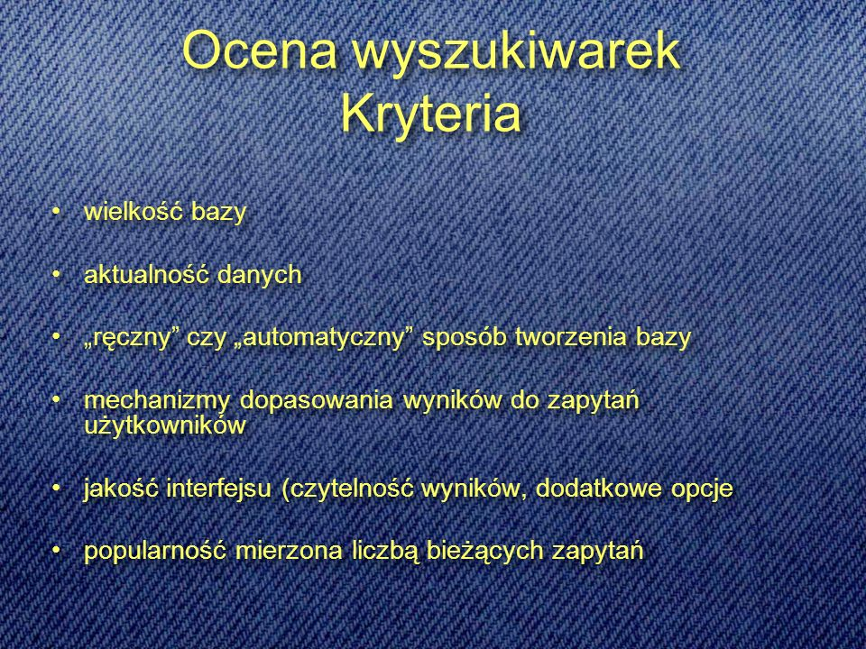 Ocena wyszukiwarek Kryteria