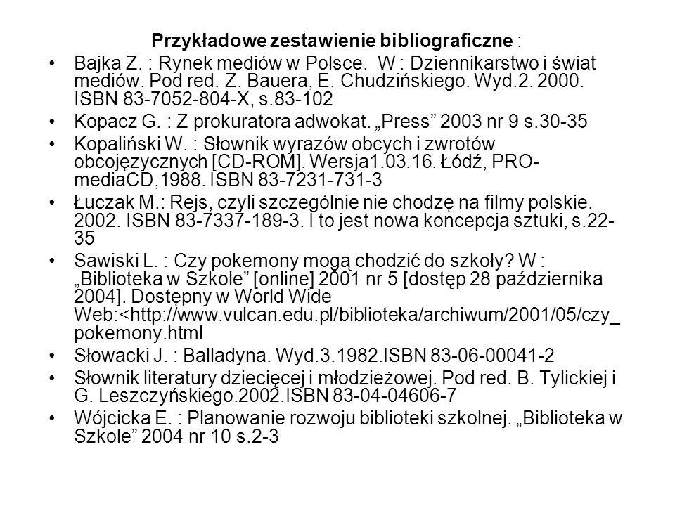 Przykładowe zestawienie bibliograficzne :