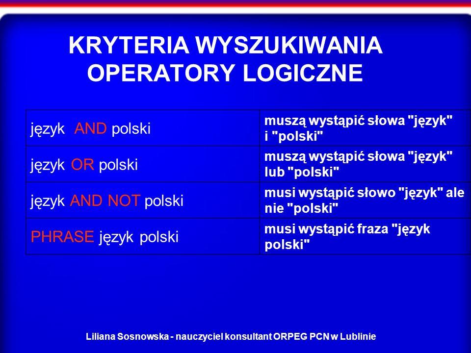 KRYTERIA WYSZUKIWANIA OPERATORY LOGICZNE