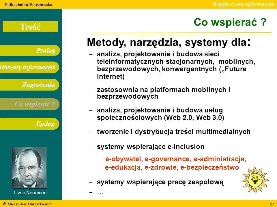 Metody, narzędzia, systemy dla: