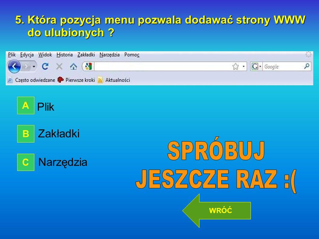 5. Która pozycja menu pozwala dodawać strony WWW