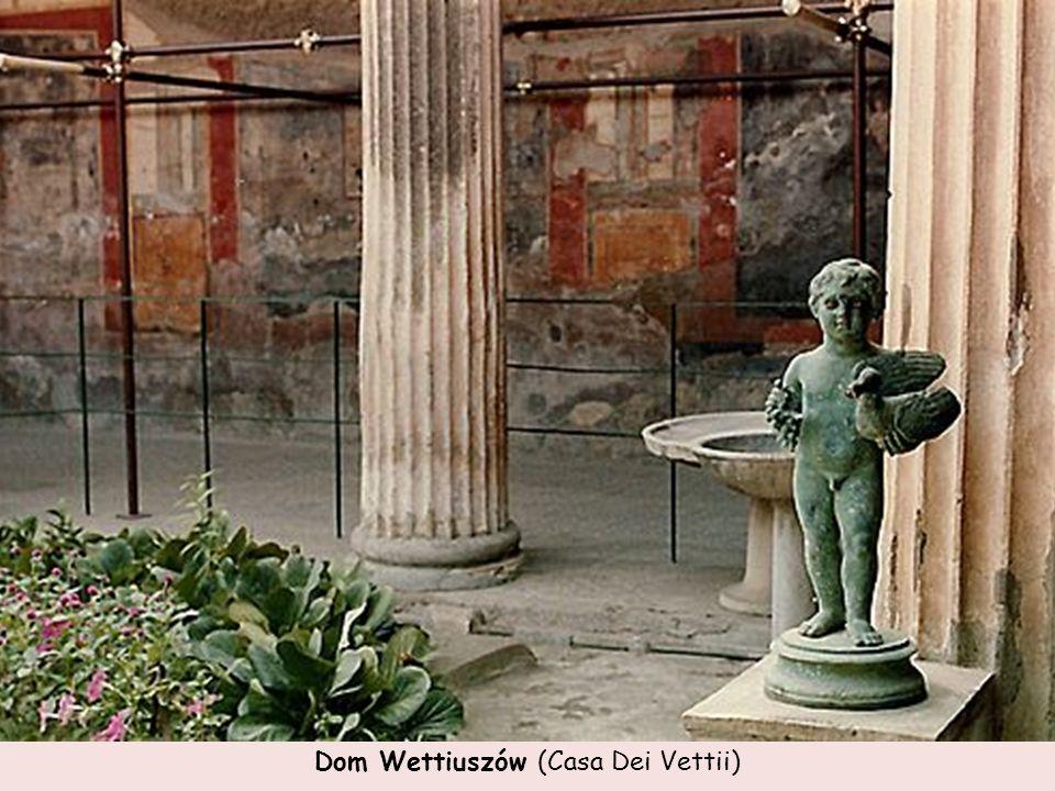 Dom Wettiuszów (Casa Dei Vettii)