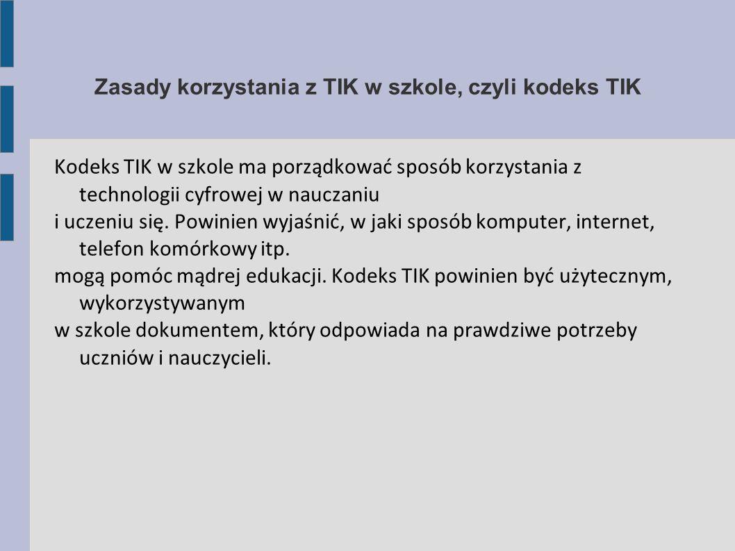Zasady korzystania z TIK w szkole, czyli kodeks TIK