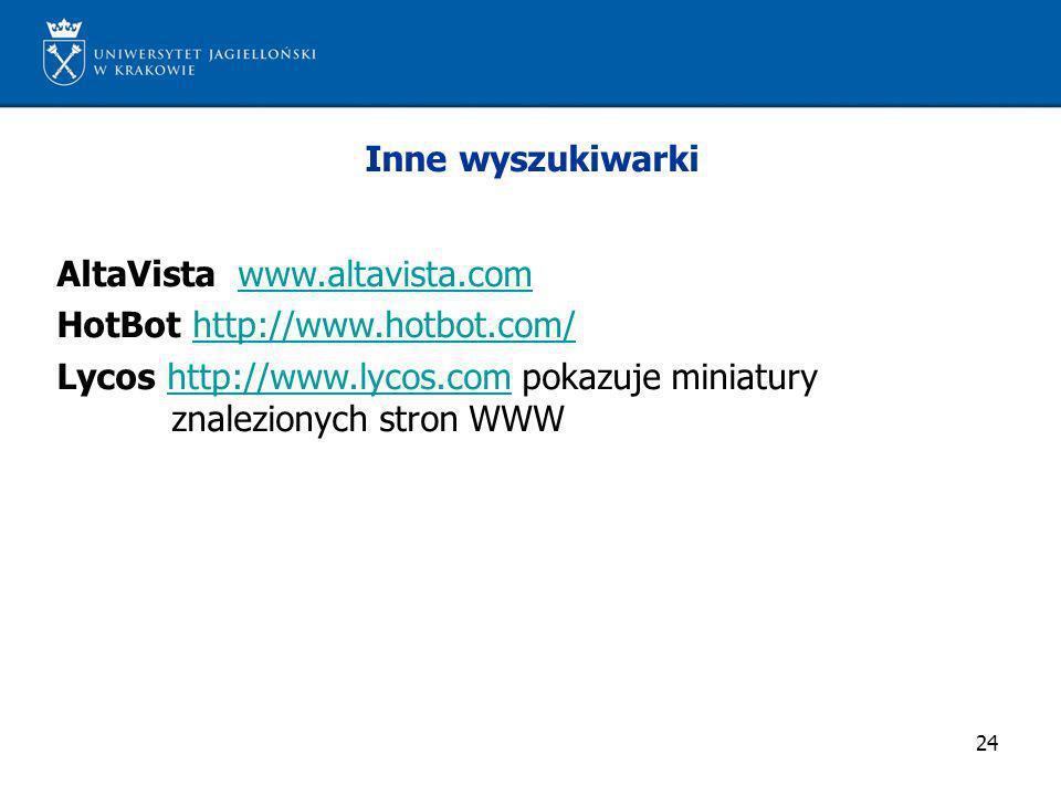 Inne wyszukiwarki AltaVista www.altavista.com.