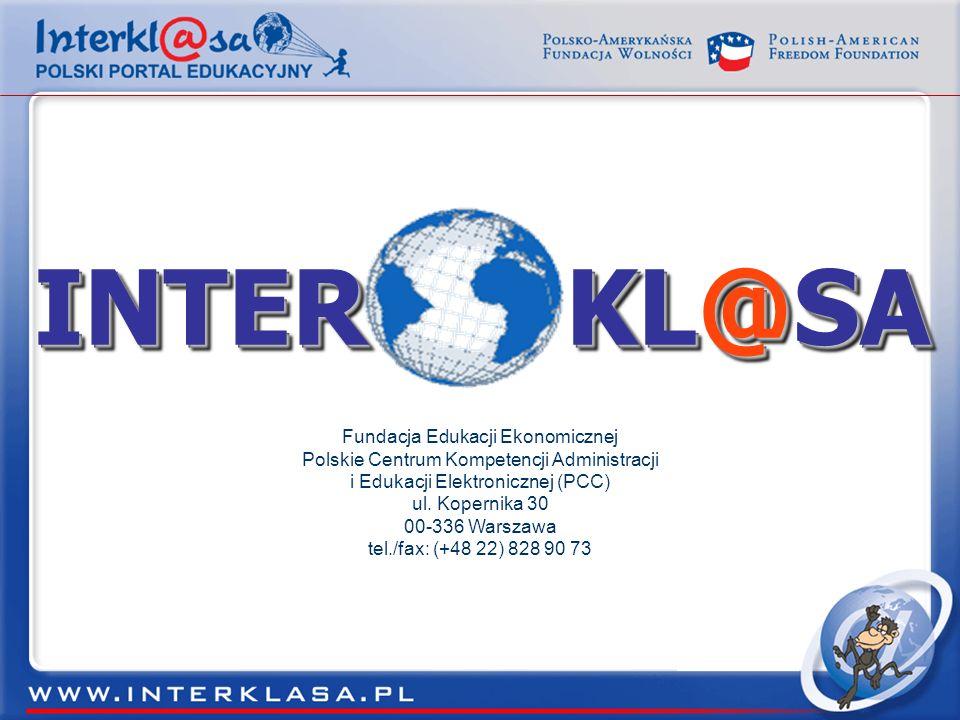 Fundacja Edukacji Ekonomicznej Polskie Centrum Kompetencji Administracji i Edukacji Elektronicznej (PCC) ul.