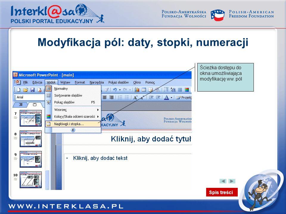 Modyfikacja pól: daty, stopki, numeracji