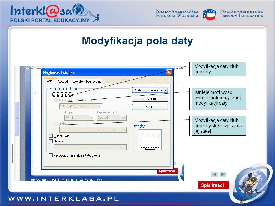 Modyfikacja pola daty Modyfikacja daty i/lub godziny.