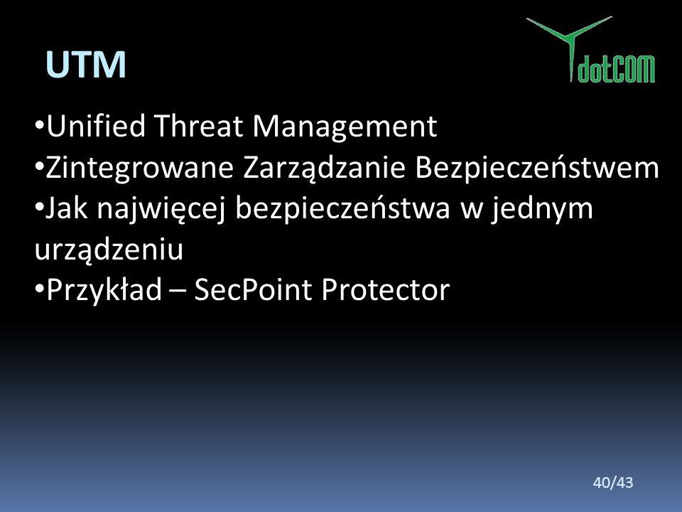 UTM Unified Threat Management Zintegrowane Zarządzanie Bezpieczeństwem