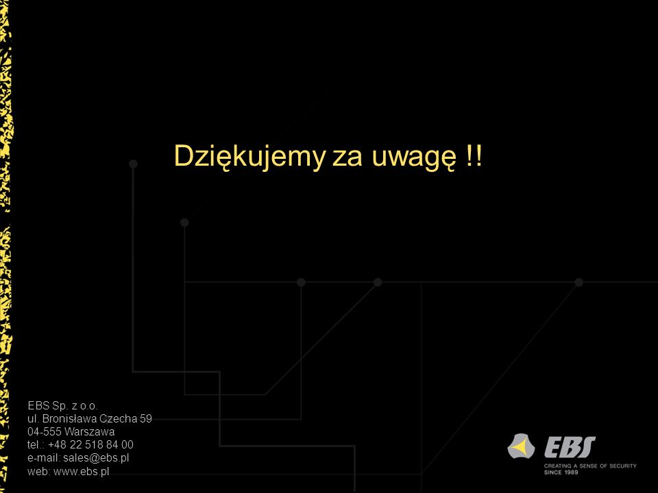 Dziękujemy za uwagę !! EBS Sp. z o.o. ul. Bronisława Czecha 59