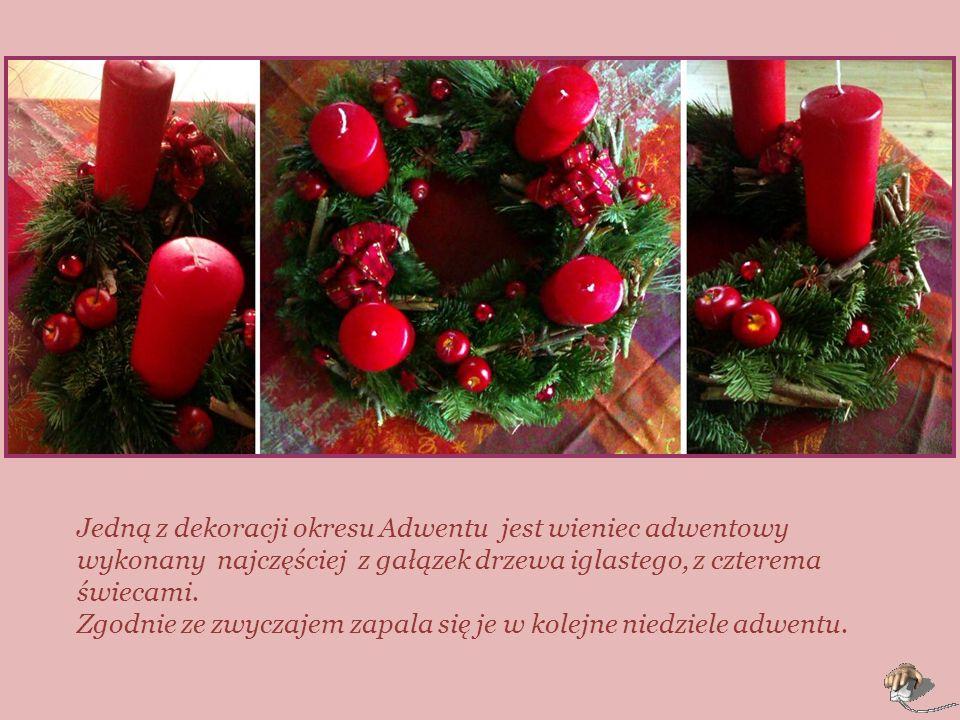 Jedną z dekoracji okresu Adwentu jest wieniec adwentowy wykonany najczęściej z gałązek drzewa iglastego, z czterema świecami.