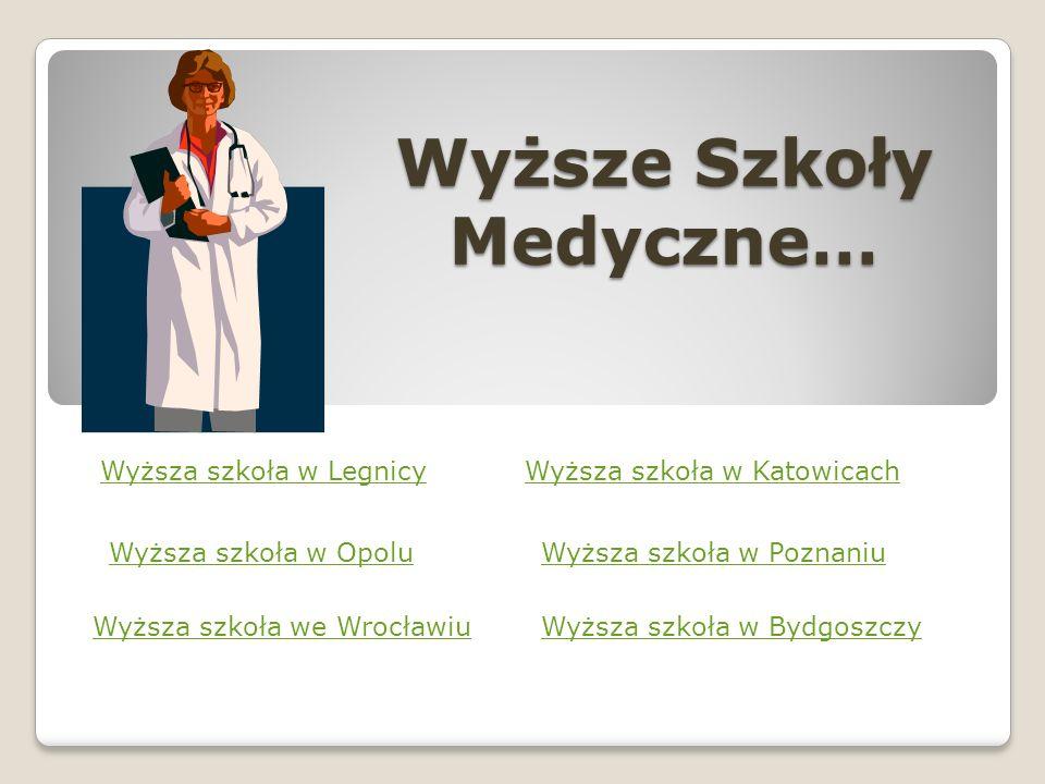 Wyższe Szkoły Medyczne…