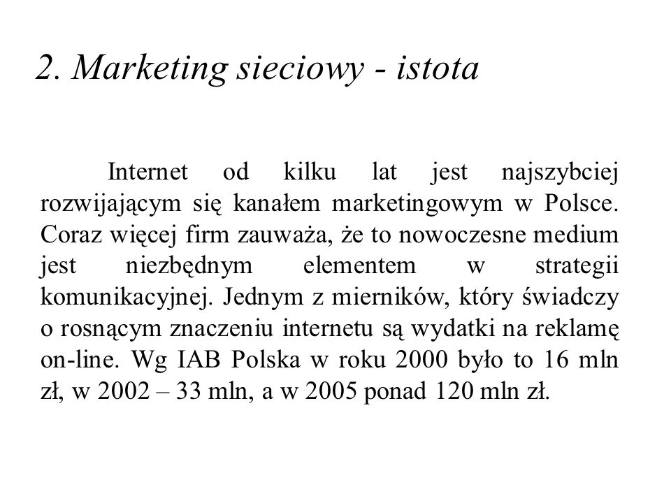2. Marketing sieciowy - istota