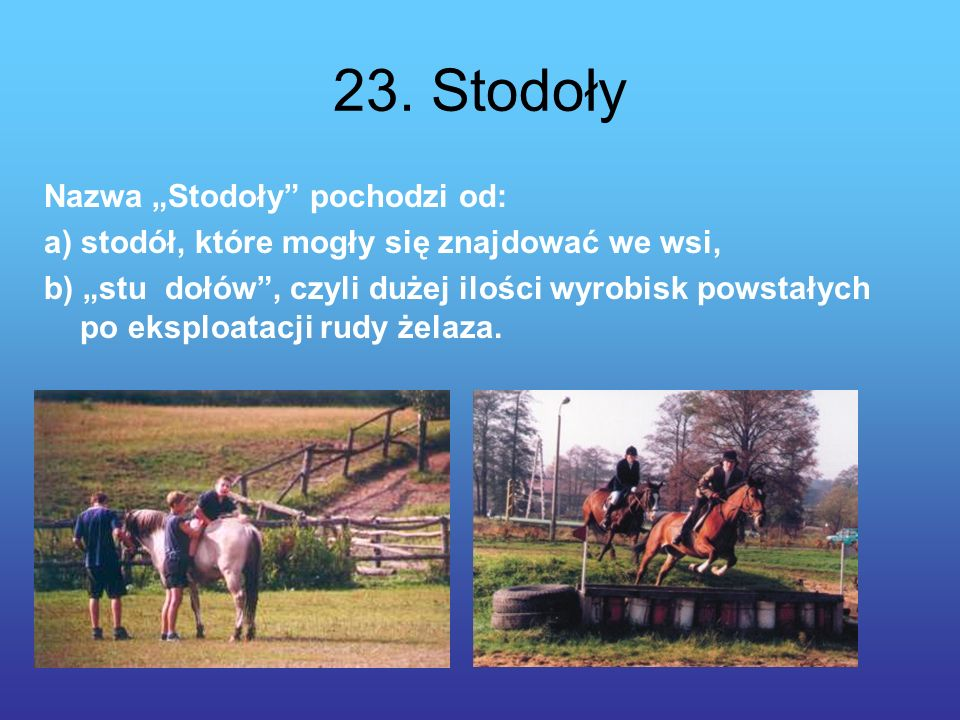 """23. Stodoły Nazwa """"Stodoły pochodzi od:"""