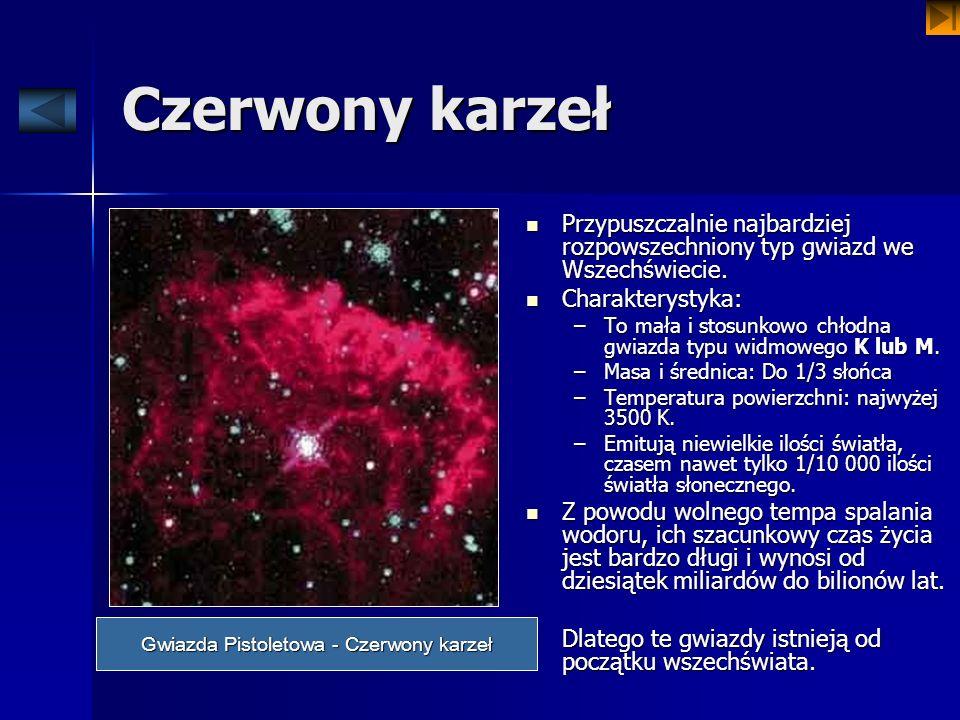 Gwiazda Pistoletowa - Czerwony karzeł