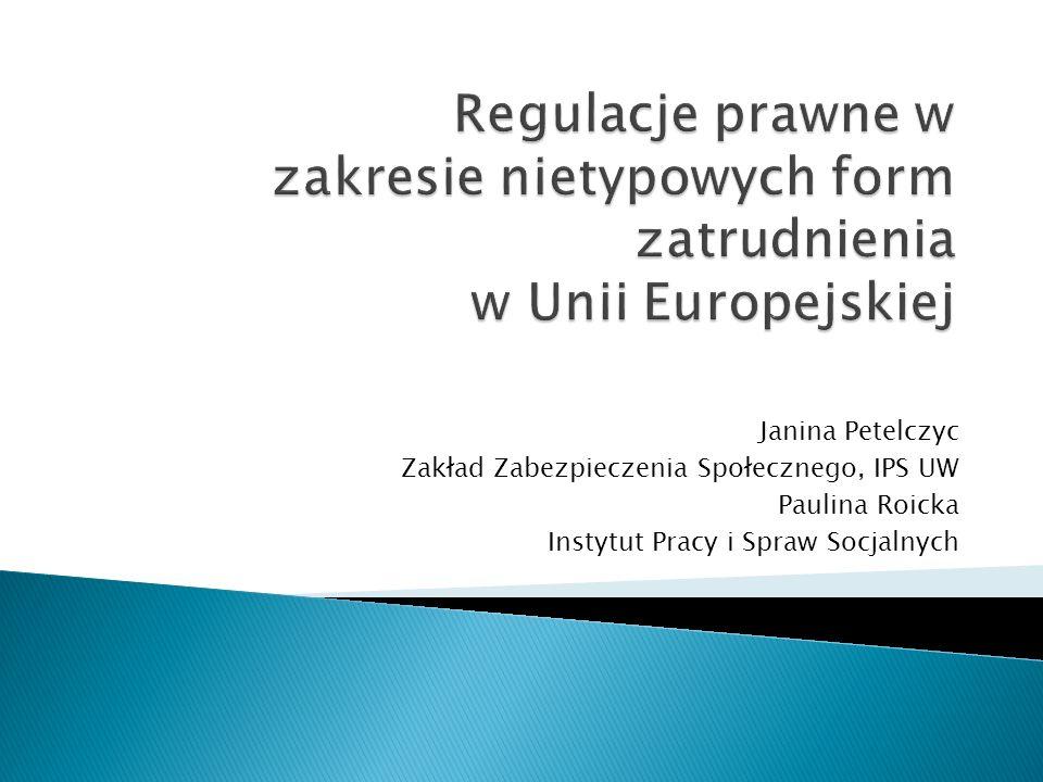 Regulacje prawne w zakresie nietypowych form zatrudnienia w Unii Europejskiej