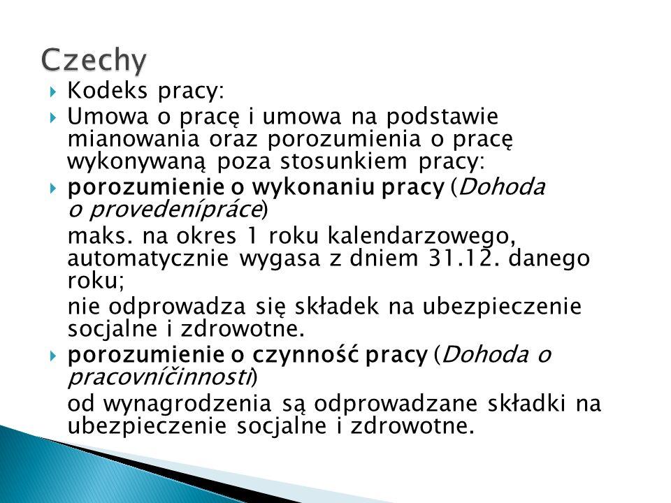 Czechy Kodeks pracy: Umowa o pracę i umowa na podstawie mianowania oraz porozumienia o pracę wykonywaną poza stosunkiem pracy:
