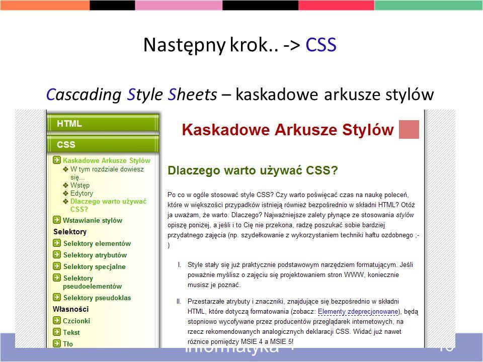 Następny krok.. -> CSS Cascading Style Sheets – kaskadowe arkusze stylów