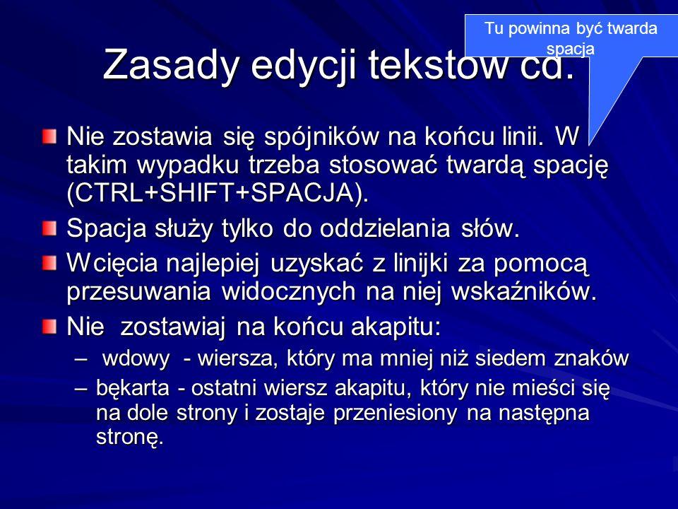 Zasady edycji tekstów cd.