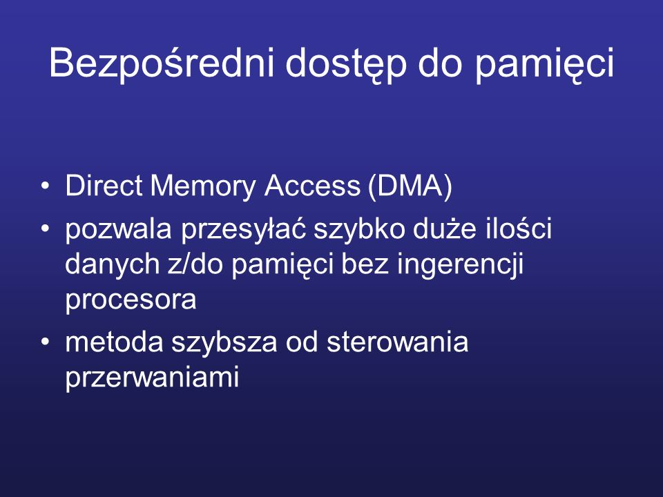 Bezpośredni dostęp do pamięci