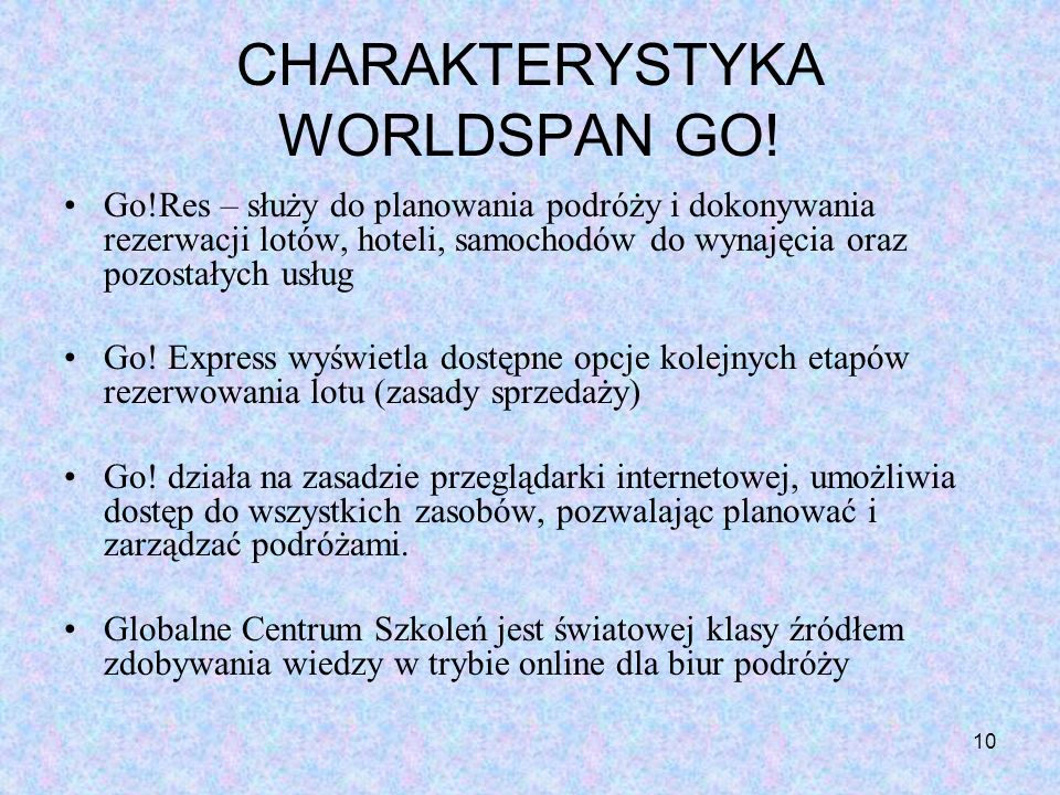 CHARAKTERYSTYKA WORLDSPAN GO!