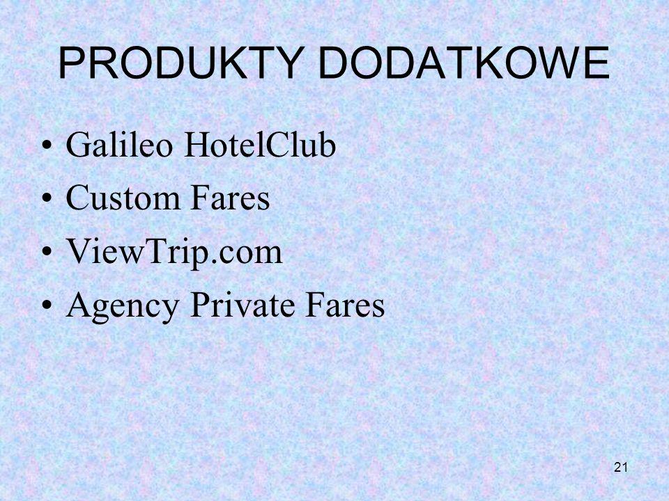 PRODUKTY DODATKOWE Galileo HotelClub Custom Fares ViewTrip.com