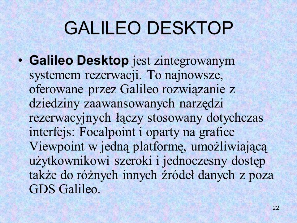 GALILEO DESKTOP