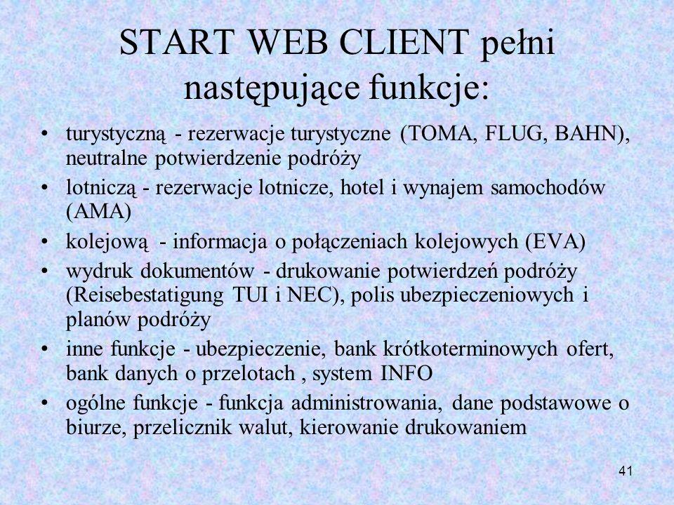 START WEB CLIENT pełni następujące funkcje: