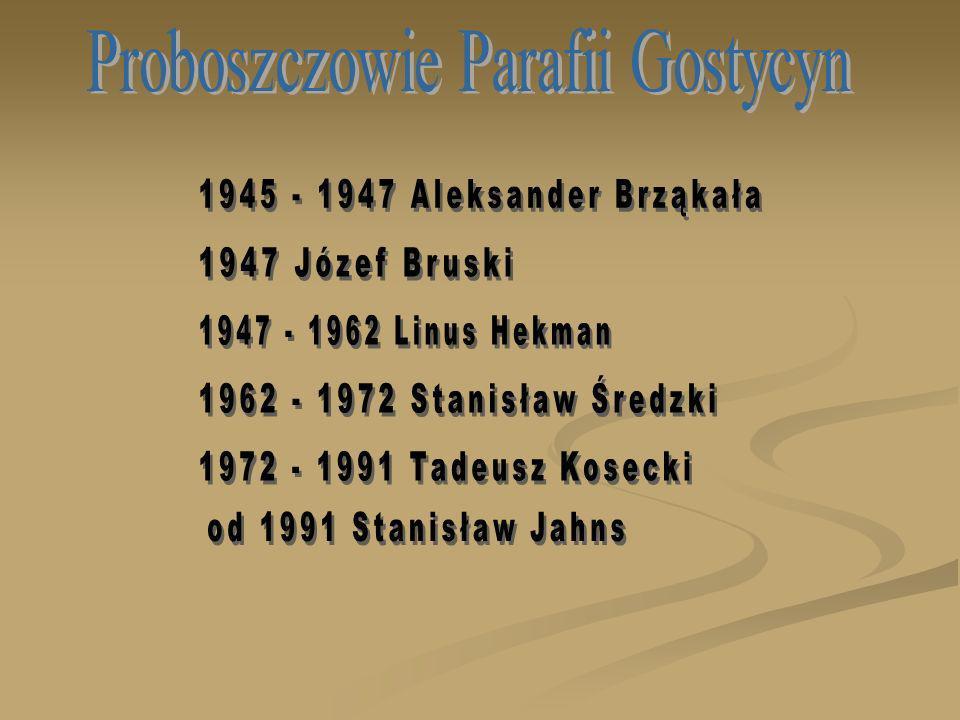 Proboszczowie Parafii Gostycyn
