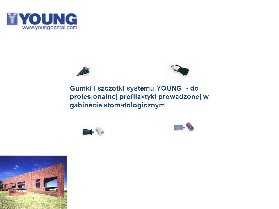 Gumki i szczotki systemu YOUNG - do profesjonalnej profilaktyki prowadzonej w gabinecie stomatologicznym.