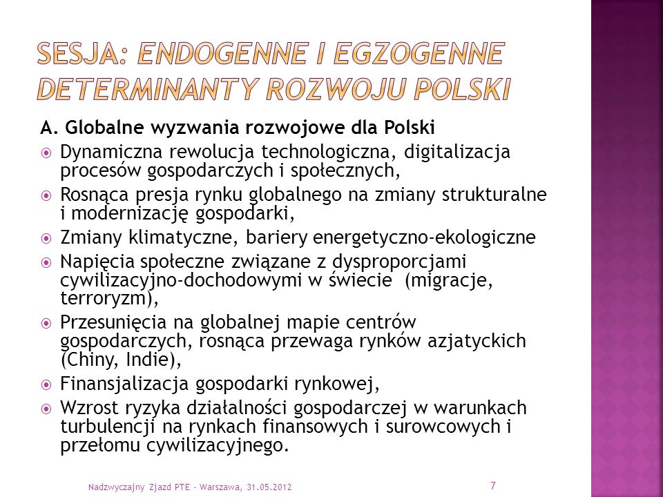 sesja: endogenne i egzogenne determinanty rozwoju Polski