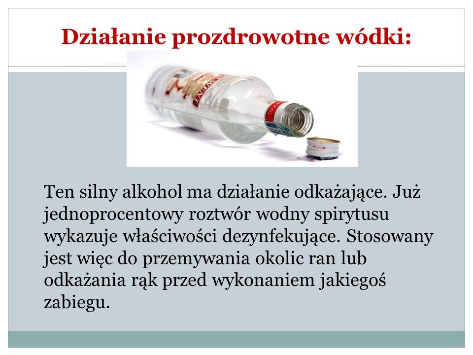 Działanie prozdrowotne wódki: