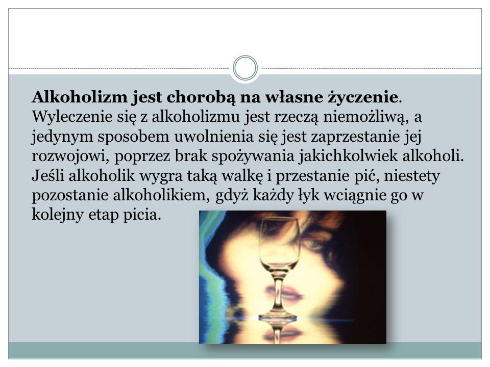 Alkoholizm jest chorobą na własne życzenie
