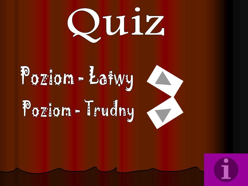 Quiz Poziom - Łatwy Poziom - Trudny