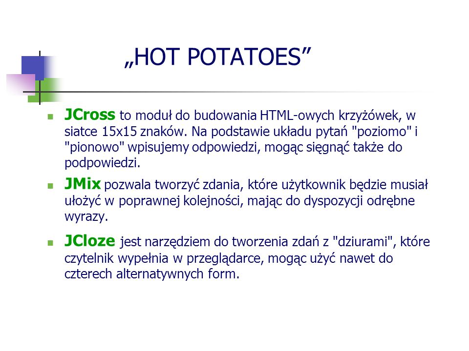 """HOT POTATOES"