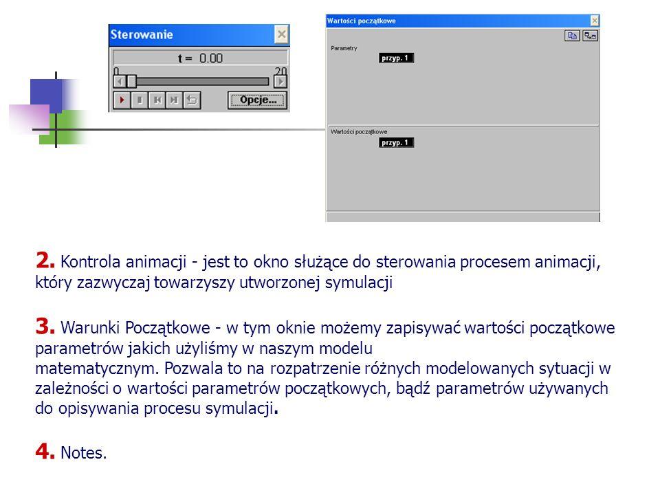 2. Kontrola animacji - jest to okno służące do sterowania procesem animacji, który zazwyczaj towarzyszy utworzonej symulacji