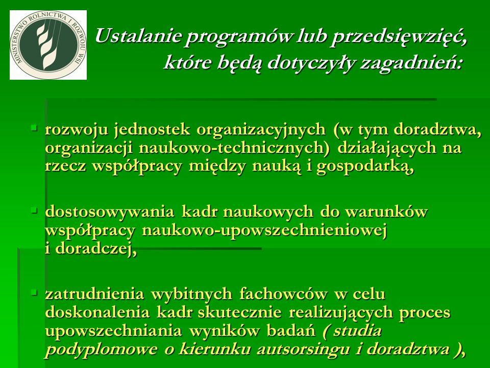 Ustalanie programów lub przedsięwzięć, które będą dotyczyły zagadnień: