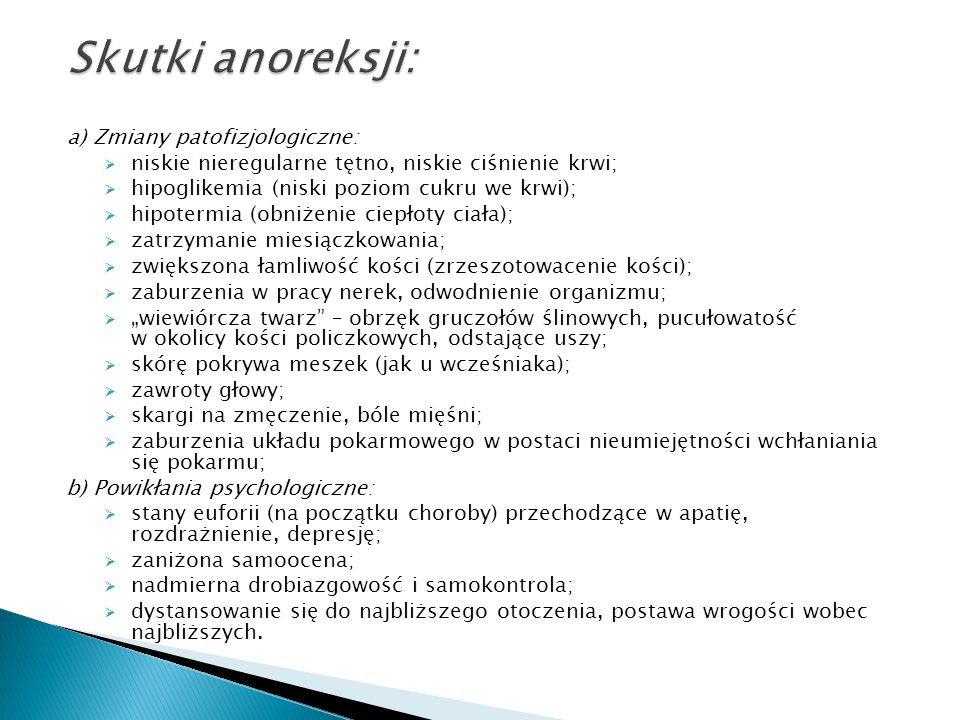 Skutki anoreksji: a) Zmiany patofizjologiczne: