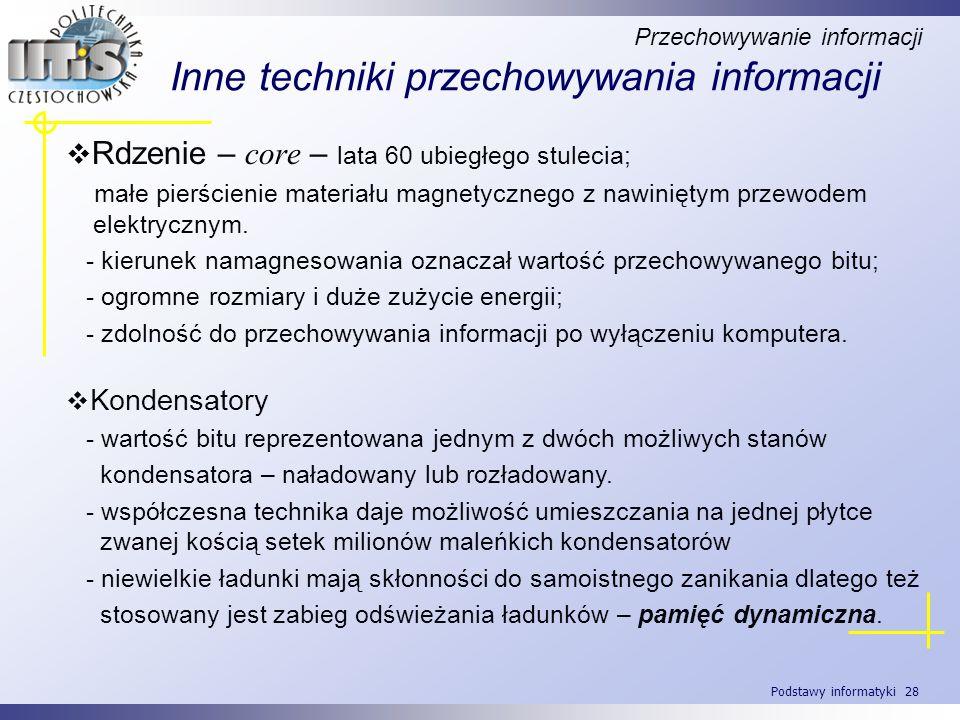 Inne techniki przechowywania informacji