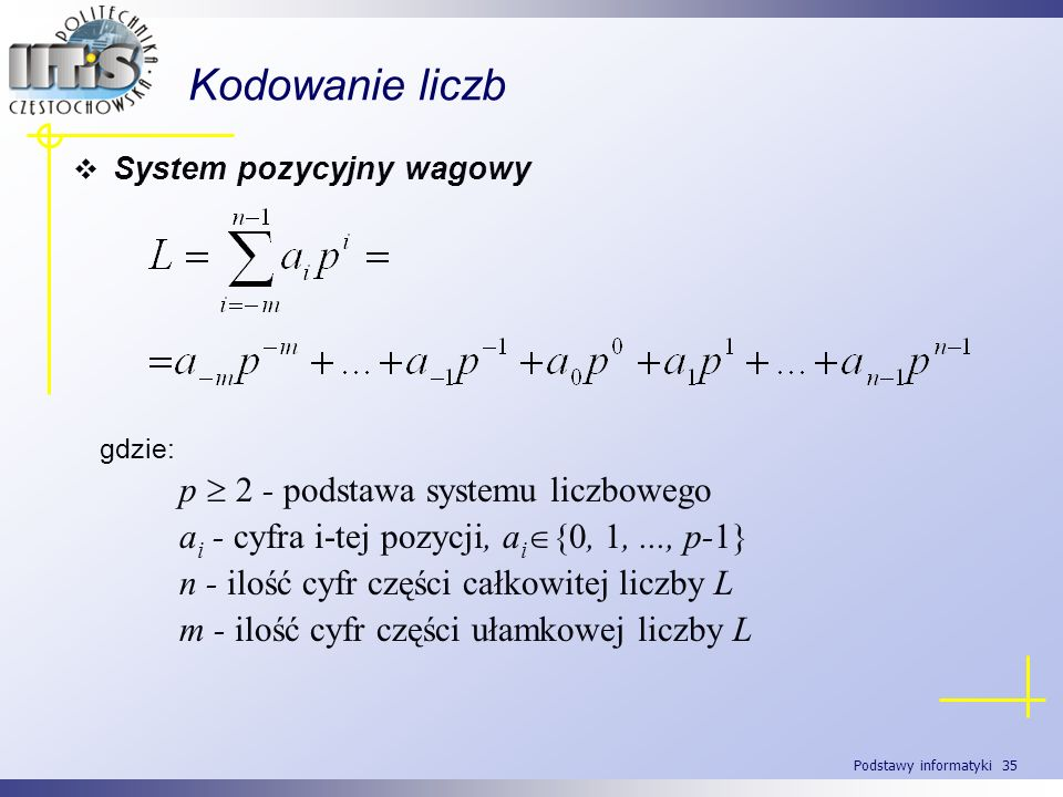 Kodowanie liczb p  2 - podstawa systemu liczbowego