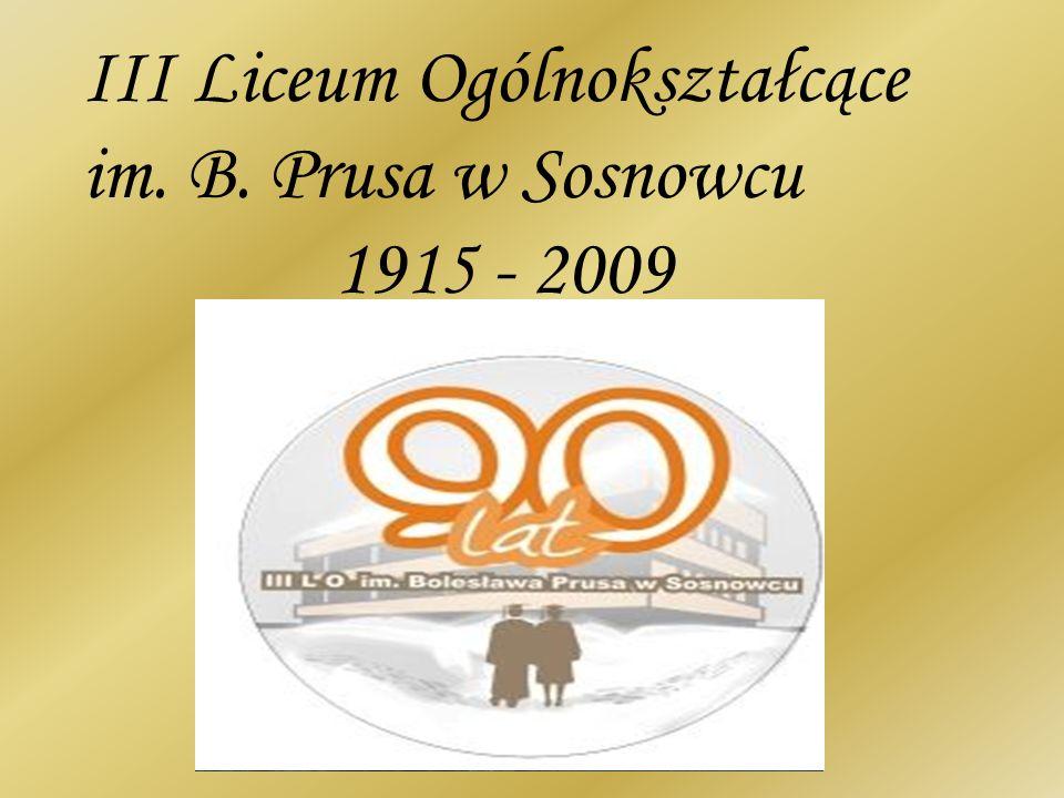 III Liceum Ogólnokształcące im. B. Prusa w Sosnowcu