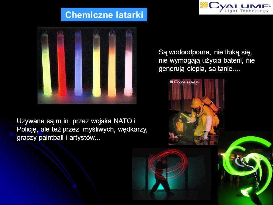 Chemiczne latarki Są wodoodporne, nie tłuką się, nie wymagają użycia baterii, nie generują ciepła, są tanie....