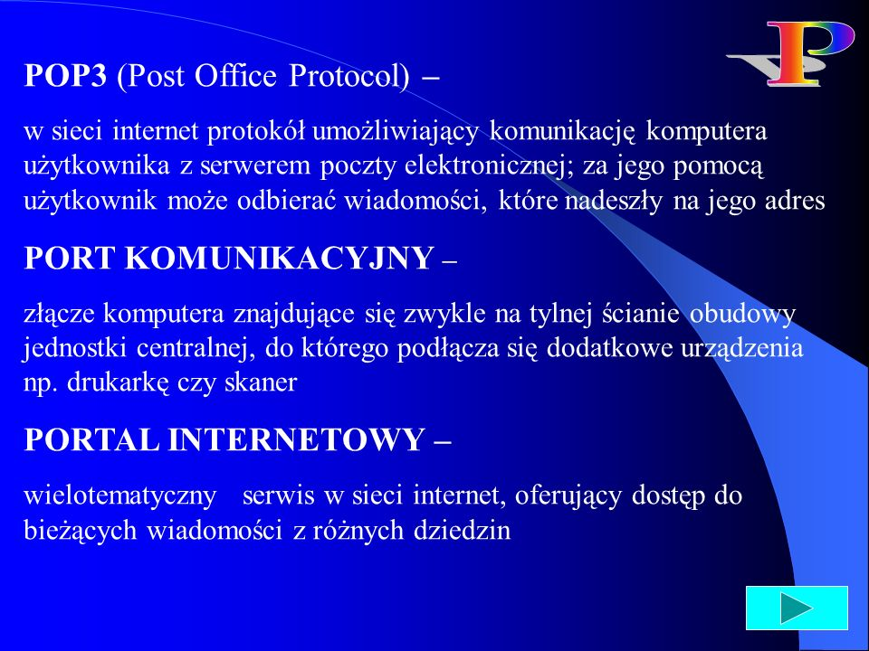 P POP3 (Post Office Protocol) – PORT KOMUNIKACYJNY –