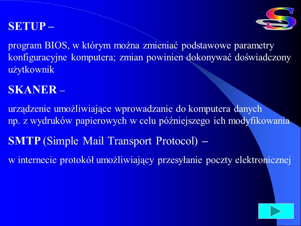 S SETUP – SKANER – SMTP (Simple Mail Transport Protocol) –