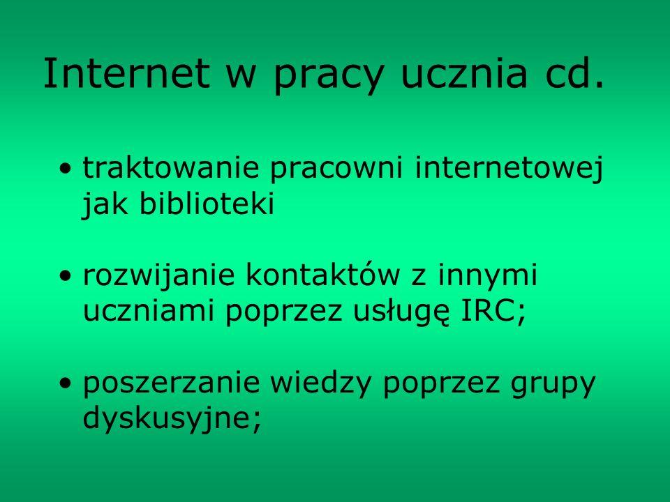 Internet w pracy ucznia cd.