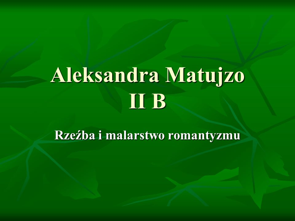 Aleksandra Matujzo II B