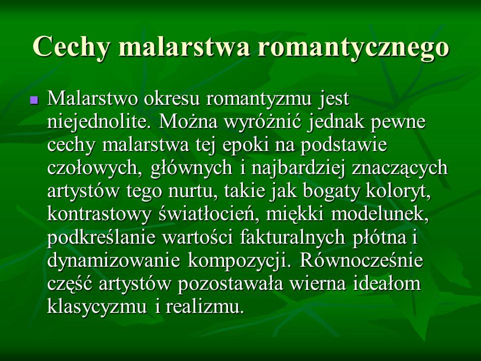 Cechy malarstwa romantycznego