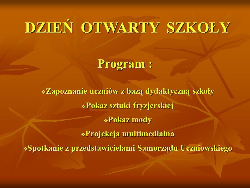 DZIEŃ OTWARTY SZKOŁY Program :
