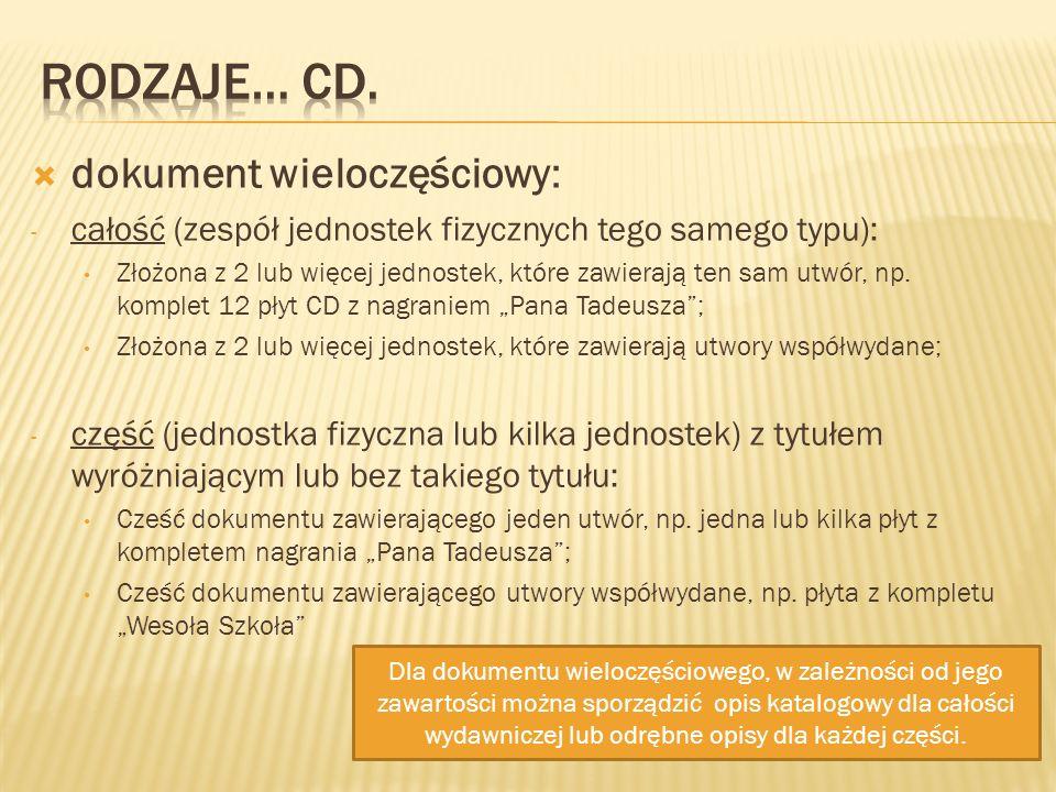 Rodzaje… cd. dokument wieloczęściowy: