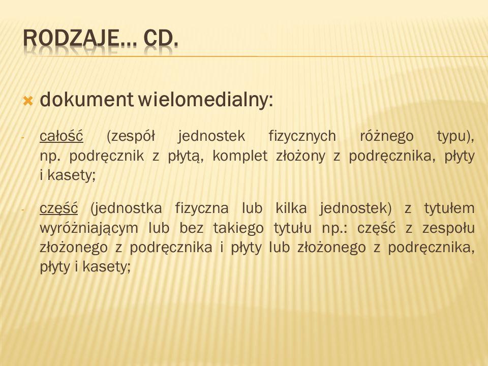 Rodzaje… cd. dokument wielomedialny: