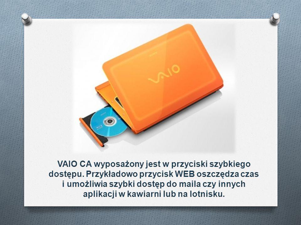 VAIO CA wyposażony jest w przyciski szybkiego dostępu